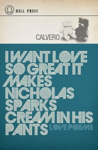 i want love so great it makes Nicholas Sparks cream in his pants by Calvero